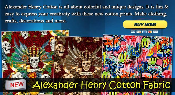 NEW Alexander Henry Cotton Fabric